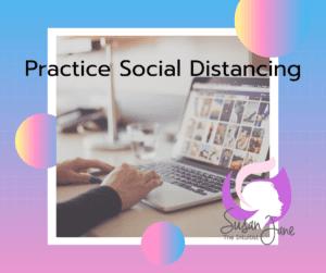 Susan Jane Practice Social Distancing
