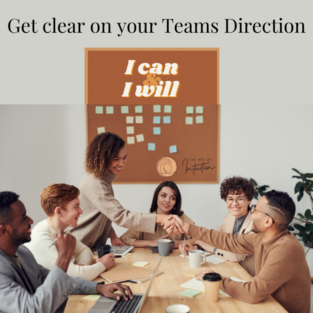 Get clear on your Teams Direction
